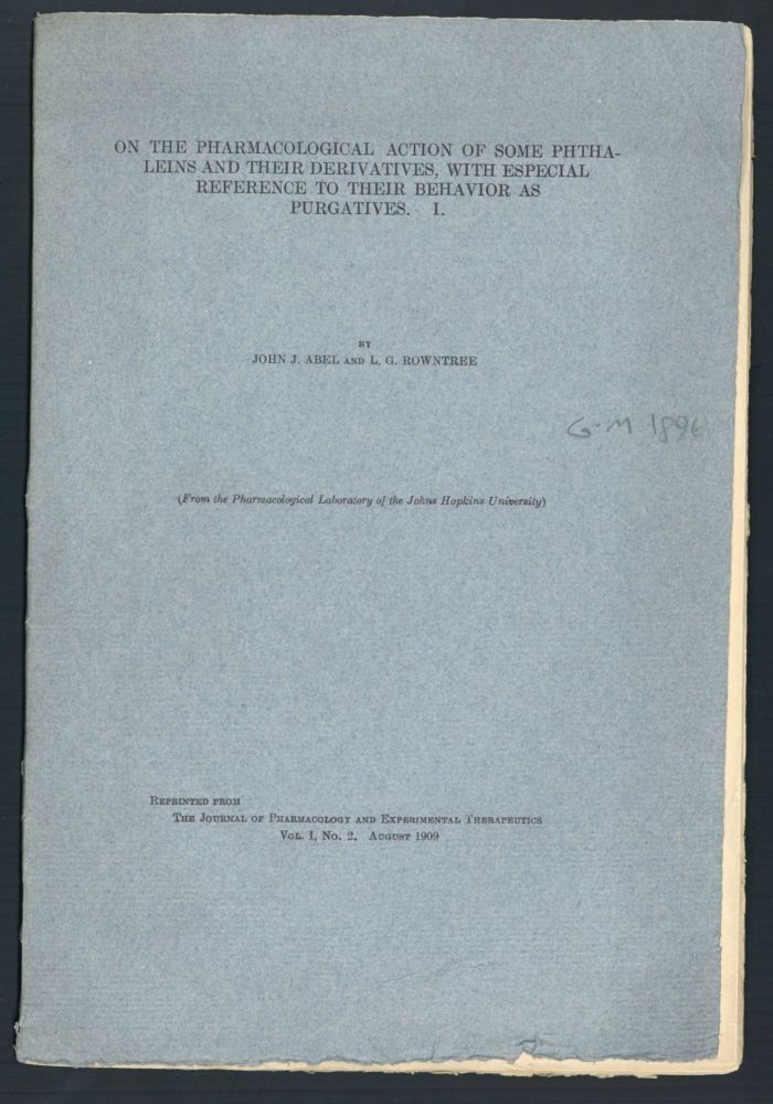 On the pharmacological action of some phthaleins...Offprint. John Jacob Abel, Leonard G. Rowntree.