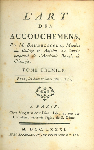 L'art des accouchemens. Interleaved copy with annotations. 2 vols. in 5. Jean Louis Baudelocque.