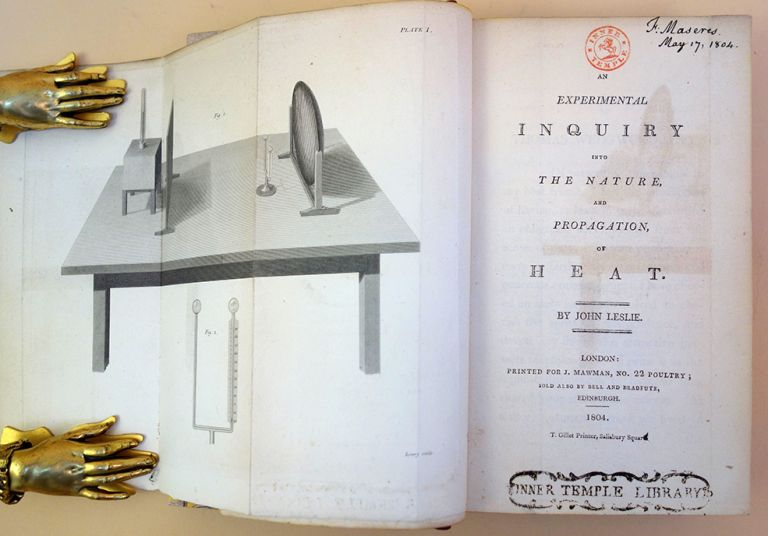 An experimental inquiry into the nature and propagation of heat. John Leslie.