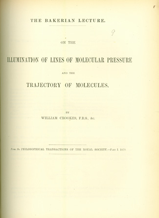 On the illumination of lines of molecular pressure... bound with 3 other offprints (some presentation copies). William Crookes.