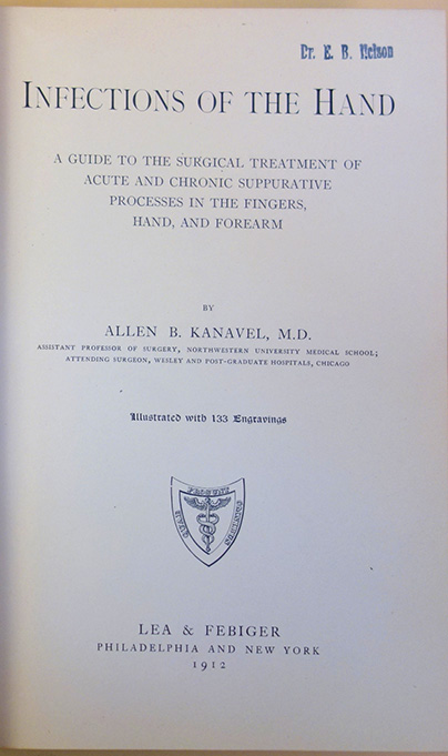 Infections of the hand. Set of the first six editions. Allen B. Kanavel.