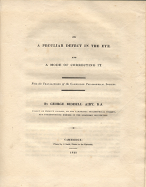 On a peculiar defect in the eye... With: On the figure of the earth. 2 offprints. George Biddell Airy.