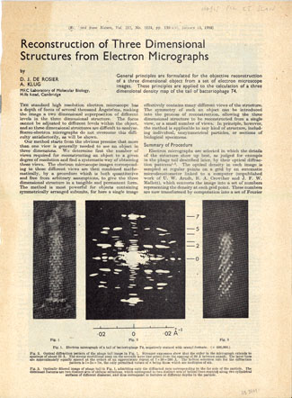 Optical filtering of electron micrographs + Reconstruction of three dimensional structures from electron micrographs. Klug, de Rosier.