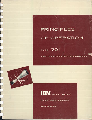 Principles of operation. Type 701 and associated equipment. IBM.