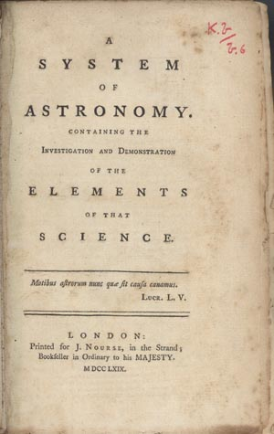 A system of astronomy. Containing the investigation and demonstration of the elements of that science. William Emerson.