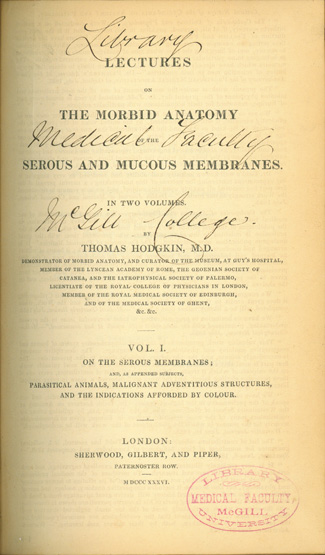 Lectures on the Morbid Anatomy of the Serous and Mucous Membranes. Thomas Hodgkin.