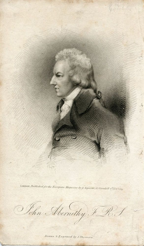 Engraved Portrait by J. Thomson. Published for the European Magazine by J. Asperne. John Abernethy.
