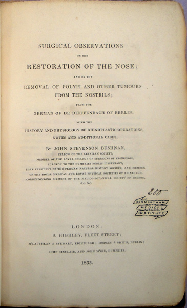 Surgical observations on the restoration of the nose. Inscribed to John Lizars, and from the library of Lawson Tait. Johann Friedrich Dieffenbach.