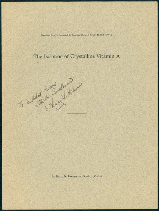 The isolation of crystalline vitamin A plus other materials. Harry Nicholls Holmes.