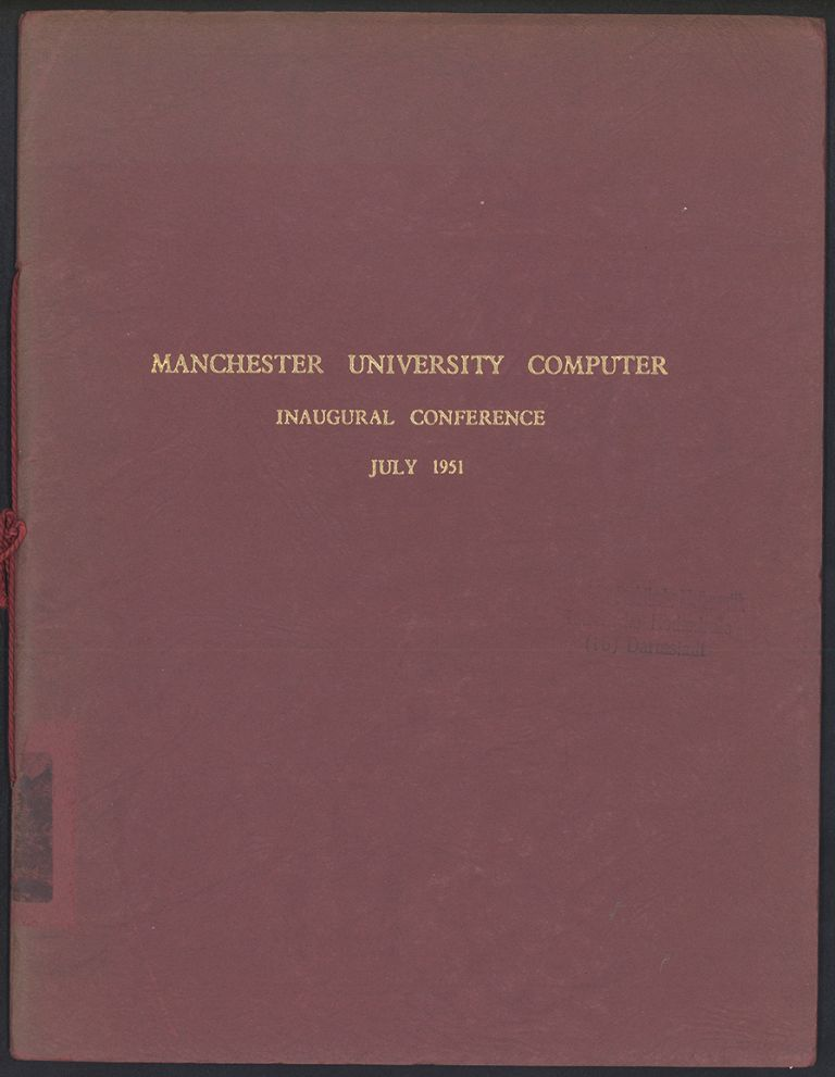 Manchester University computer. Inaugural conference. Manchester University.