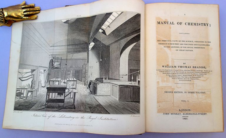 A manual of chemistry; containing the principal facts of the science. William Thomas Brande.