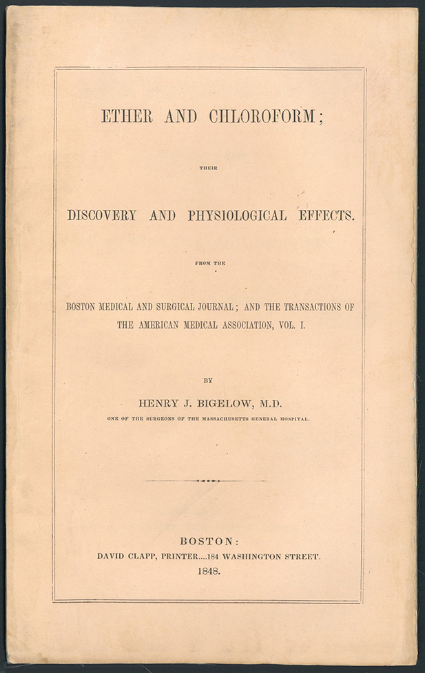 Ether and chloroform: Their discovery and physiological effects. Henry J. Bigelow.