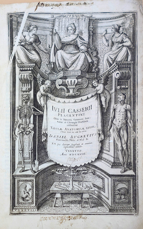 Tabulae anatomicae LXXIIX (with 2 other works). Giulio Casserio, Spigelius.