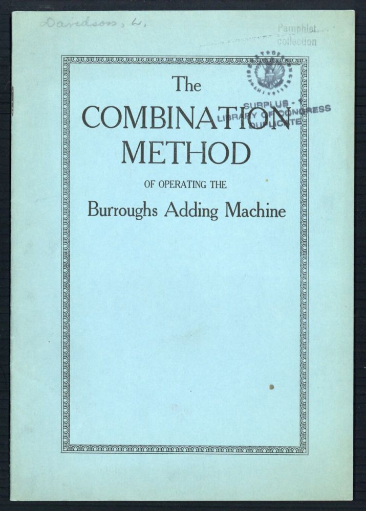 The combination method of operating the Burroughs adding machine. Lowrie Davidson.