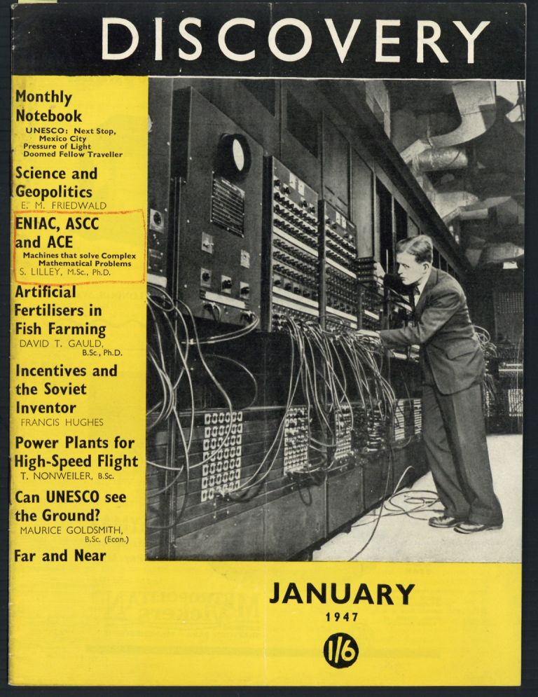 ENIAC, ASCC and ACE: Machines that solve complex mathematical problems. S. Lilley.