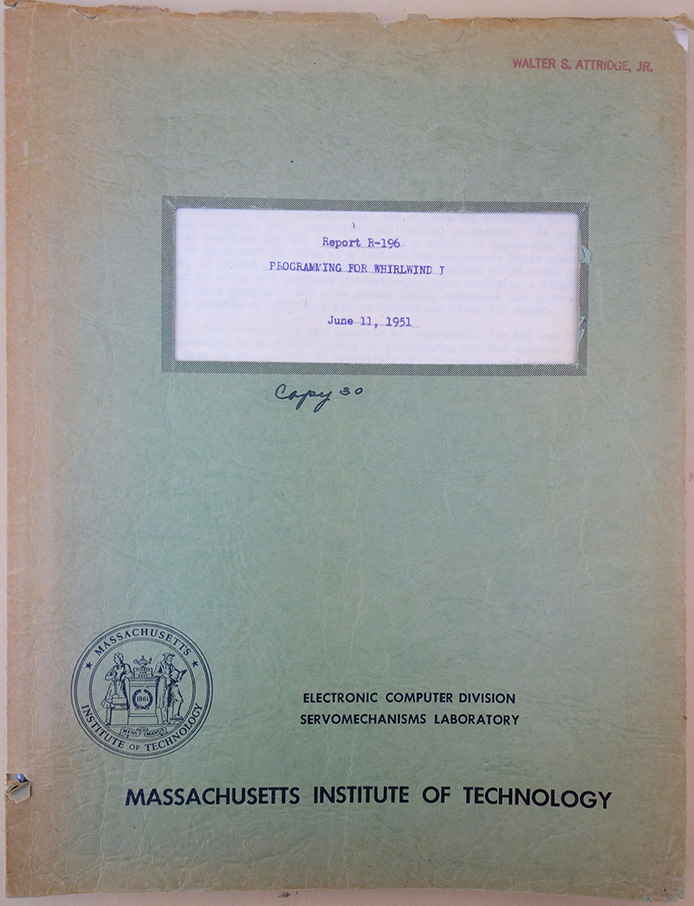 Report R-196. Programming for Whirlwind I. June 11, 1951. Hrand Saxenian.