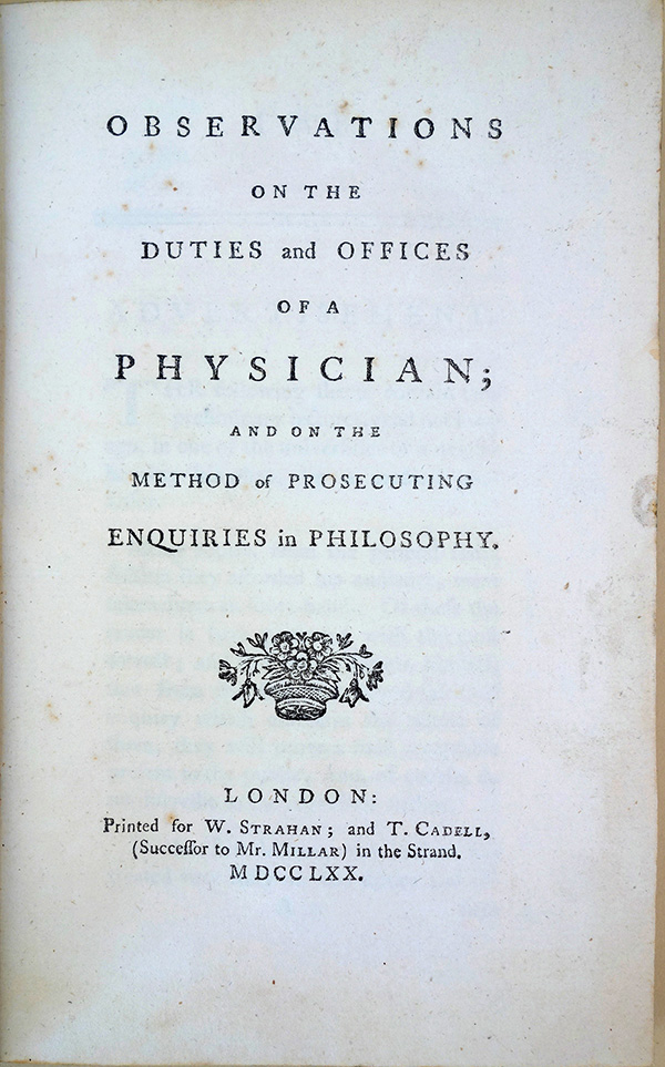 Observations on the duties and offices of a physician; and on the method of prosecuting enquiries in philosophy. John Gregory.