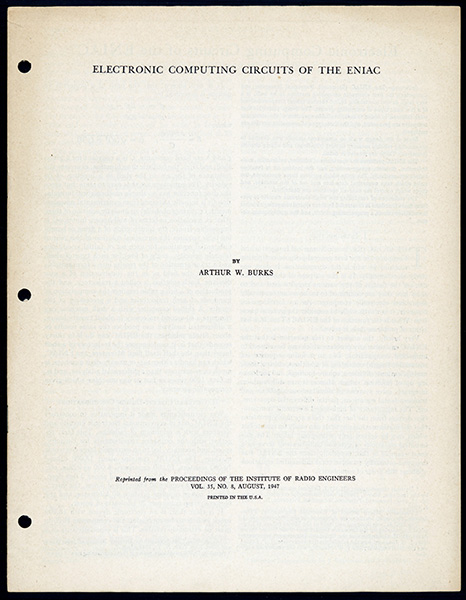 Electronic computing circuits of the ENIAC. Offprint. Arthur W. Burks.