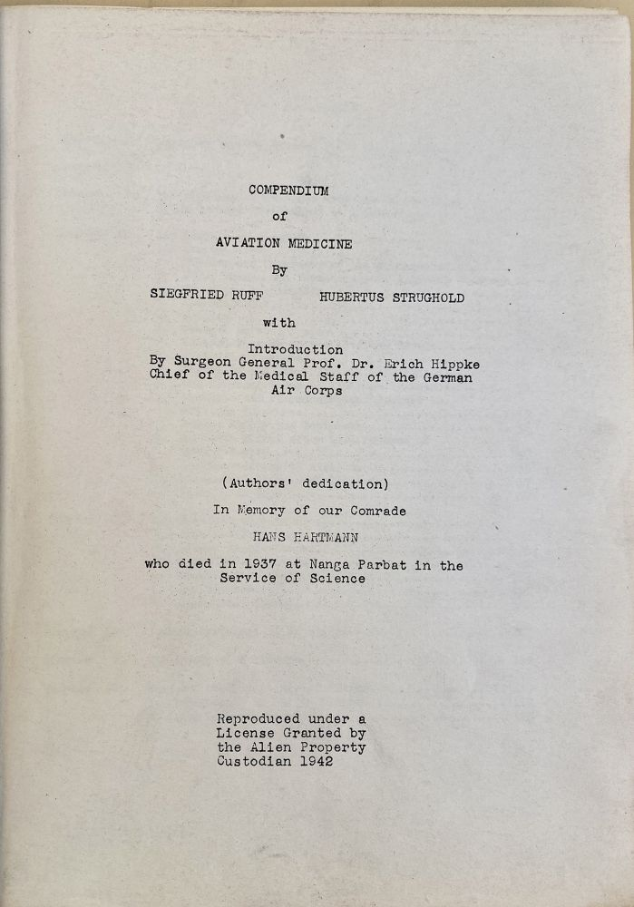 Compendium of aviation medicine. Mimeograph typescript. Siegfried Ruff, Hubertus Strughold.