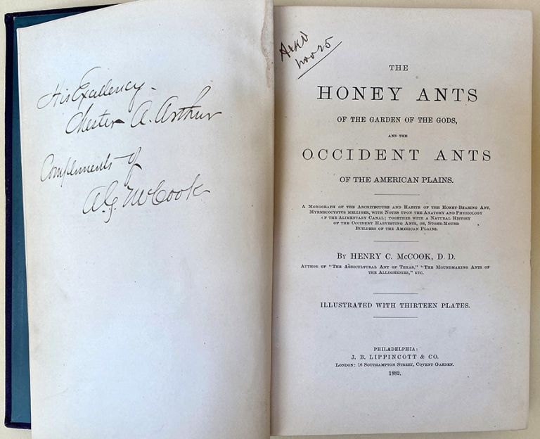 The honey ants of the Garden of the Gods and the occident ants of the American plains. Henry C. McCook.