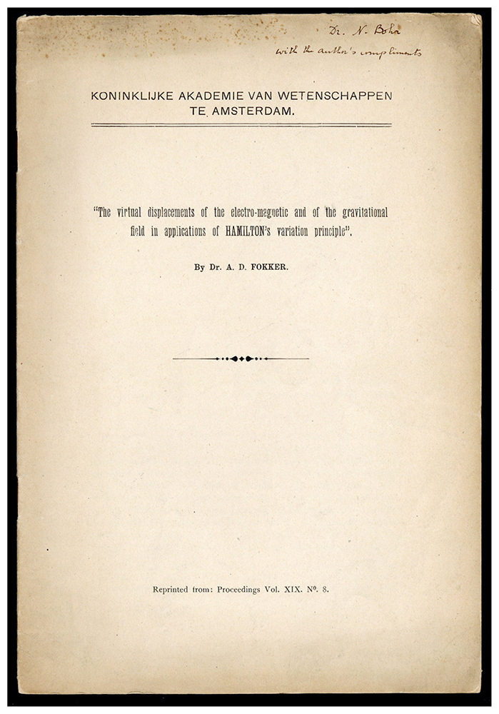 The virtual displacement of the electro-magnetic and of the gravitational field in applications of Hamilton's variation principle. Offprint presented to Bohr. Adriaan D. Fokker.