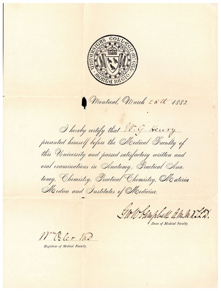 McGill University Medical Certificate for W.G. [William George] Henry, signed by Osler. William Osler.