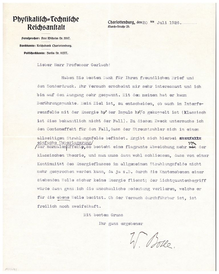 Typed letter signed to W. Gerlach. Walther Bothe.