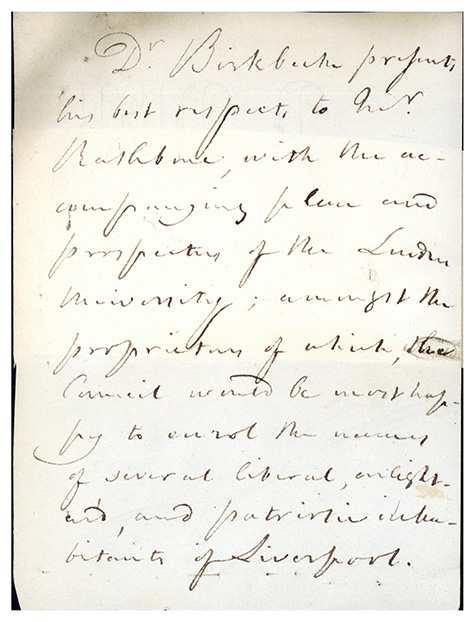Autograph letter signed to William Rathbone. George Birkbeck.