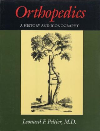 Orthopedics: A History and Iconography. A new copy in very fine condition in a very fine dust...