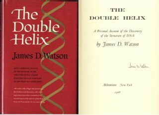 The Double Helix. Signed by James D. Watson on title page. James D. Watson