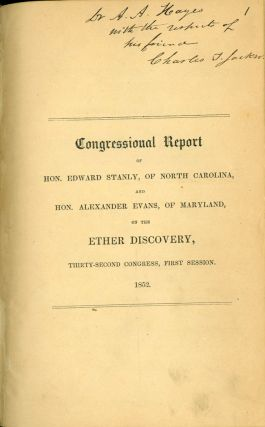 Report . . . vindicating the rights of Charles T. Jackson to the discovery of the anaesthetic...