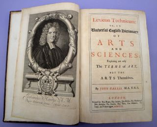 Lexicon technicum: Or, an universal English dictionary of arts and sciences. 2 vols., 1704-10....