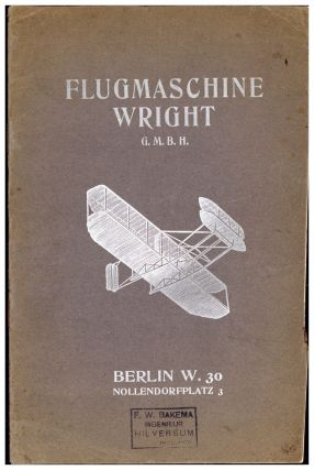 Flugmaschine Wright G.m.b.H. Wright Brothers., Flugmaschine Wright G. m. b. H