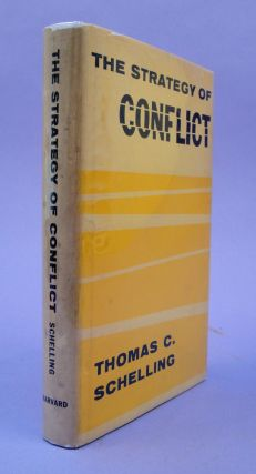 The strategy of conflict. Thomas C. Schelling