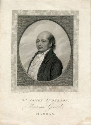 Physician General, Madras. Engraved Portrait by L. Schiavonetti after J. Smart. James Anderson