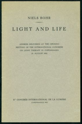 Light and life. Niels Bohr