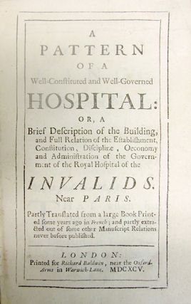 A pattern of a well-constituted and well-governed hospital. Le Jeune de Boullencourt