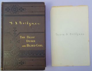 Life and education of Laura Dewey Bridgman, tne deaf, dumb and blind girl. Mary Swift Lamson,...