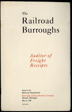 The railroad Burroughs. Auditor of freight receipts. Burroughs Adding Machine Company