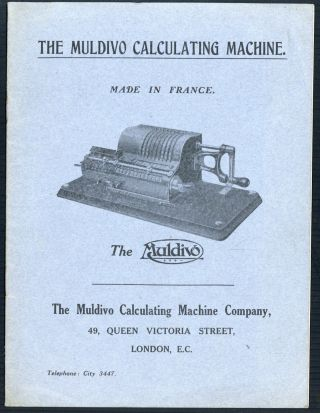 The Muldivo calculating machine. Made in France. Muldivo Calculating Machine Company