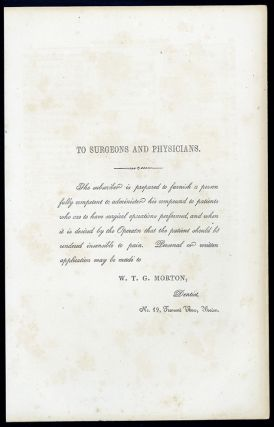 To surgeons and physicians. Broadsheet. W. T. G. Morton