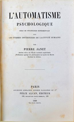 L'automatisme psychologique. Inscribed copy. Pierre Janet