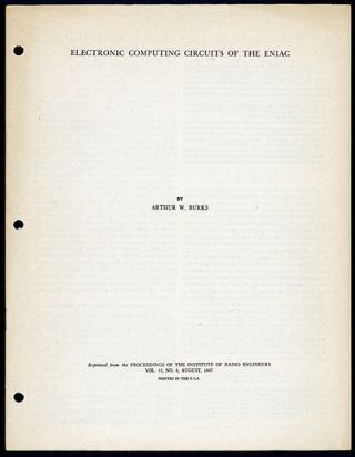 Electronic computing circuits of the ENIAC. Offprint. Arthur W. Burks