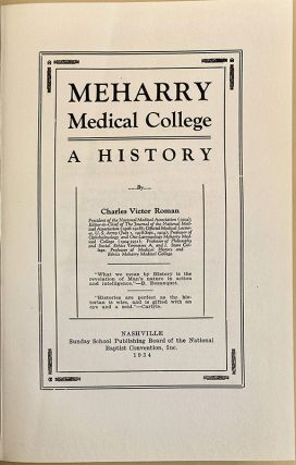 Meharry Medical College: A history. Charles Victor Roman